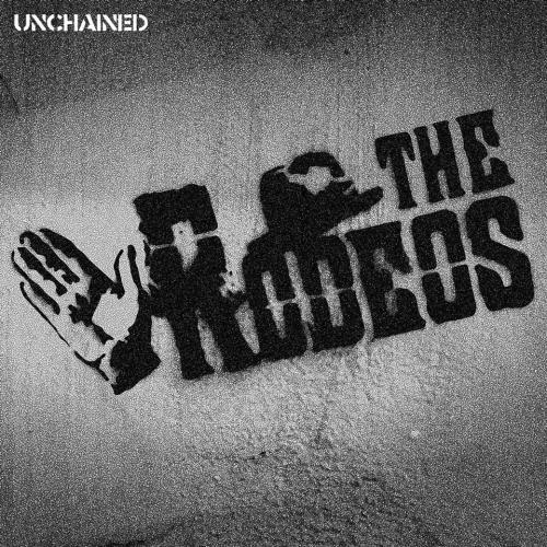 RODEOS / UNCHAINED