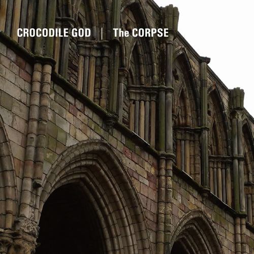 Crocodile God / The Corpse Split