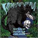 TASMANIANDEVIL NEVER DIE SPEED DISTORTION CHILDREN