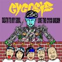 CYCOSIS / Death to my soul,Live the Cyco dream