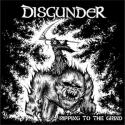 DISGUNDER / RIPPING TO THE GRIND(再発)