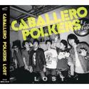 CABALLERO POLKERS / LOST