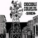 "CROCODILE COX AND THE DISASTER / SIREN (7"")"